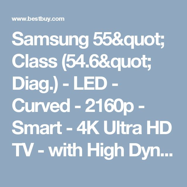 "Samsung 55"" Class (54.6"" Diag.) - LED - Curved - 2160p - Smart - 4K Ultra HD TV - with High Dynamic Range Black UN55KS8500FXZA - Best Buy"