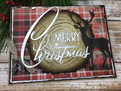 Tim Holtz Holiday Inspiration 2017 Series - Tim Holtz Sizzix Alterations - Rustic Merry Christmas Card - Bobbi Smith