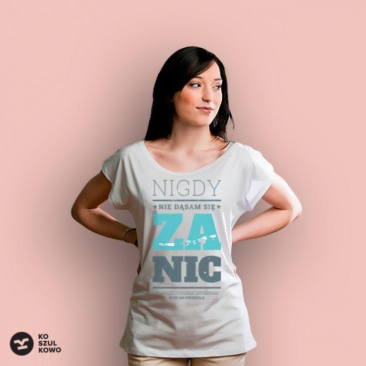 Nigdy nie dąsam się za nic!  #koszulkowo #fashion #tshirt #koszulki #clothes #shopping #ubrania #zakupy #camiloca