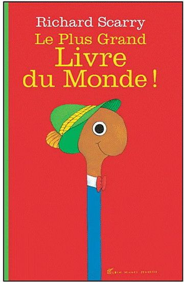 Plus grand livre du monde(Le) par SCARRY, RICHARD