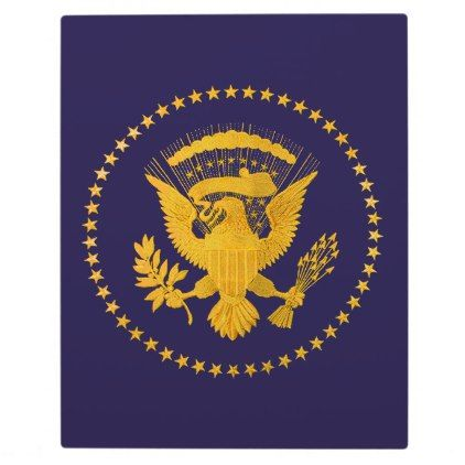 Gold Presidential Seal on Blue Ground Plaque - gold gifts golden customize diy