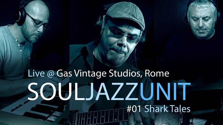 SoulJazzUnit Live @ Gas Vintage Studios Rome - 01 Shark Tales. Soul Jazz Funk Lovers this is for you ! Awesome Smooth Jazz Funk sound & Groove A Track form the New Album by SoulJazzUnit.... Please check em out and maybe like and comment the video Thx