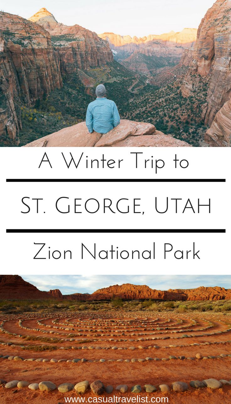 Five Great Reasons to Visit St. George, Utah this Winter www.casualtravelist.com |#wintertravel | utah|st.george| zion national park| us national parks |us travel| southwest travel| #travel