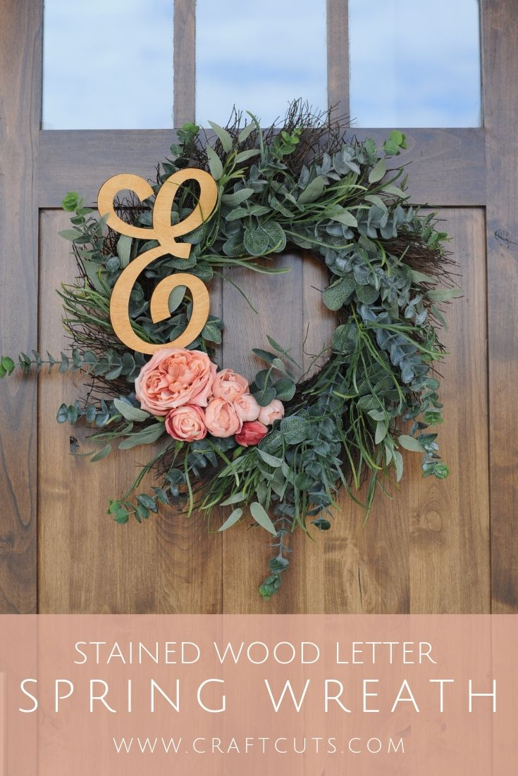 Stained Wood Letter Spring Wreath Diy Spring Wreath Wood Letters Diy Letters
