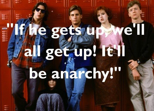 """Can You Match The """"Breakfast Club"""" Quote To The Character Who Said It? You bet your sweet ass I can."""