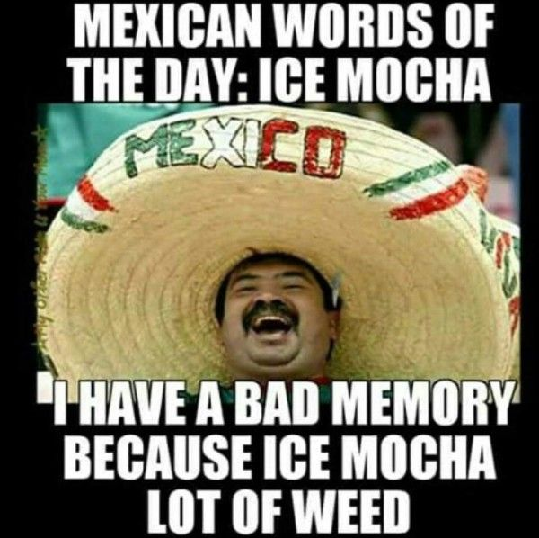 mexican word of the day with picture   Mexican Word of the Day: Ice Mocha   I Need to LOL