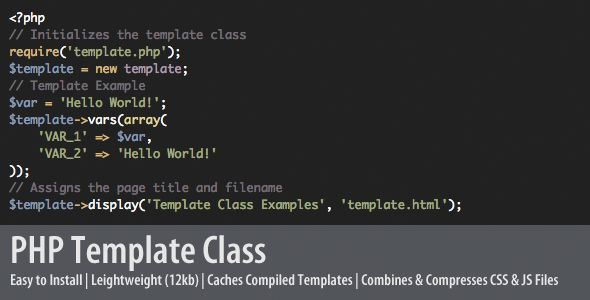 PHP Template Class . With  PHP  template class you can completely separate your  PHP  code from your  HTML  without sacrificing performance or dealing with dozens of additional files to do