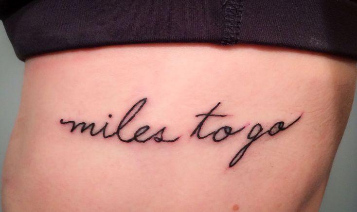 Miles to Go running tattoo