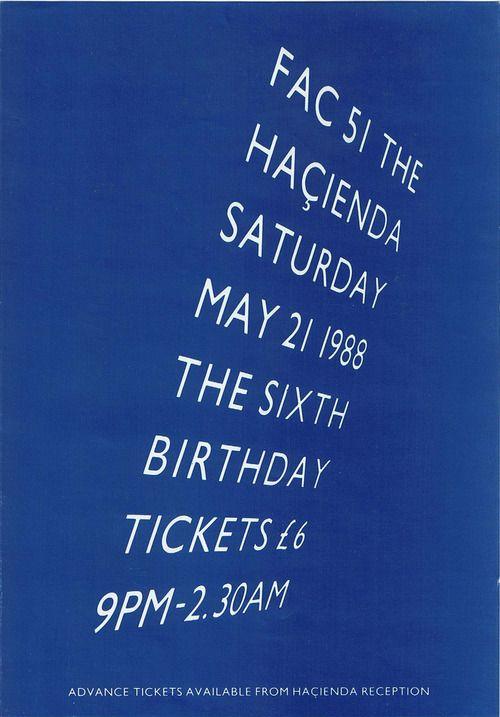Fac 51: The Hacienda 6th Birthday celebration flyer, 1988  via