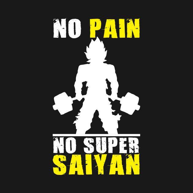 NO PAIN, NO SUPER SAIYAN (Goku Deadlift)