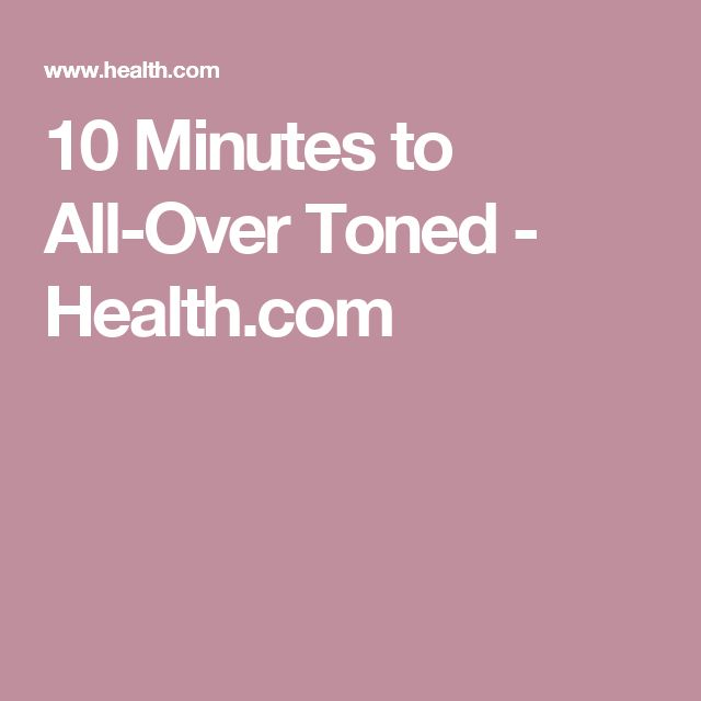 10 Minutes to All-Over Toned - Health.com