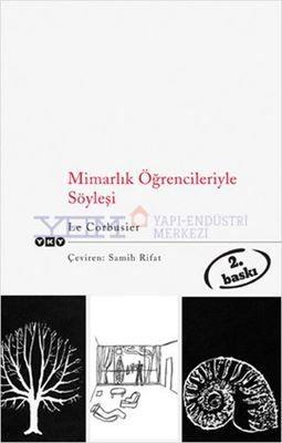 Mimarlık Öğrencileriyle Söyleşi kitabı ve fiyatı YEM Kitabevi'nde! Le Corbusier kitapları için hemen tıkla!