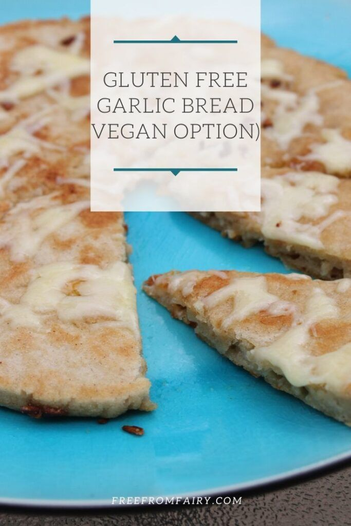 Gluten Free Garlic Bread Dairy Free Vegan Option The Free From Fairy Recipe In 2020 Gluten Free Recipes Bread Gluten Free Garlic Bread Nut Free Recipes