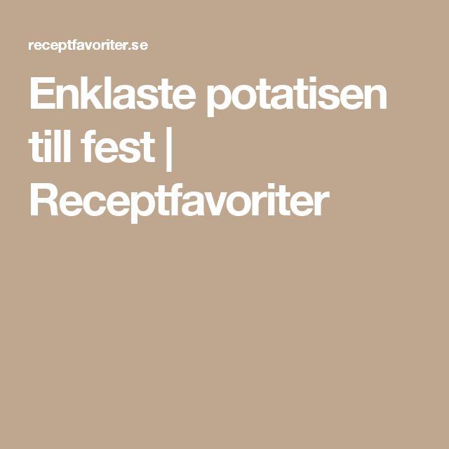 Enklaste potatisen till fest | Receptfavoriter