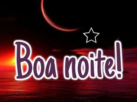 Boa noite com carinho - Linda mensagem de boa noite para amigos - YouTube