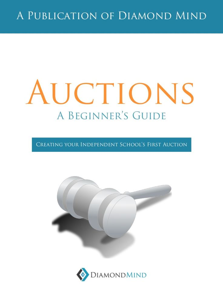 Develped the following eBook: Auctions: A Beginners Guide for Independent Schools