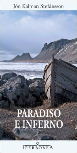 Paradiso e inferno eBook: Jón K. Stefánsson, S. Cosimini: Amazon.it: Kindle Store