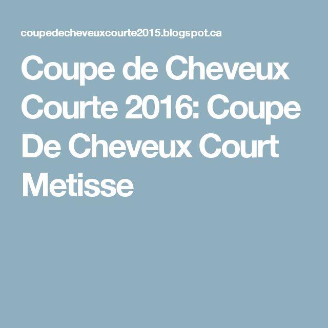 Coupe De Cheveux Court Metisse | Cheveux courts 2016, Coupe de cheveux courte, Coupe de cheveux