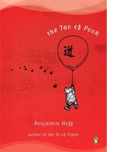 "Recommended by Alex Dobrenko of Wilde Animals: ""The Tao of Pooh"" by Benjamin Hoff"