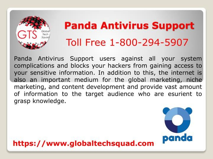 Get Best panda Support at GlobalTech Squad  Toll Free Numbers : USA/Canada : 1-800-294-5907 : 1-844-573-0859 UK : 0-808-189-0272 Australia : 1-300-326-128