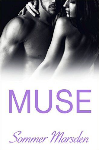 Release day! http://www.amazon.com/Muse-Sommer-Marsden-ebook/dp/B00YGDL9KM