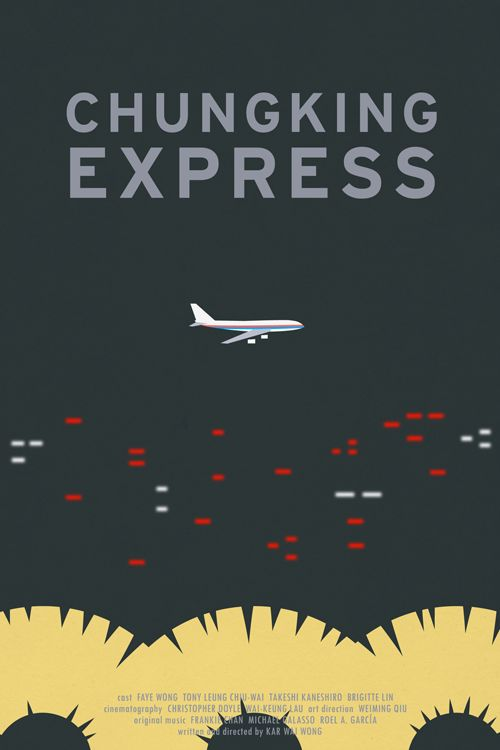 Chungking Express minimalist poster (vía wkwlovers).    Chungking Express (1994)  Fan poster by Juni Xu via cpdy