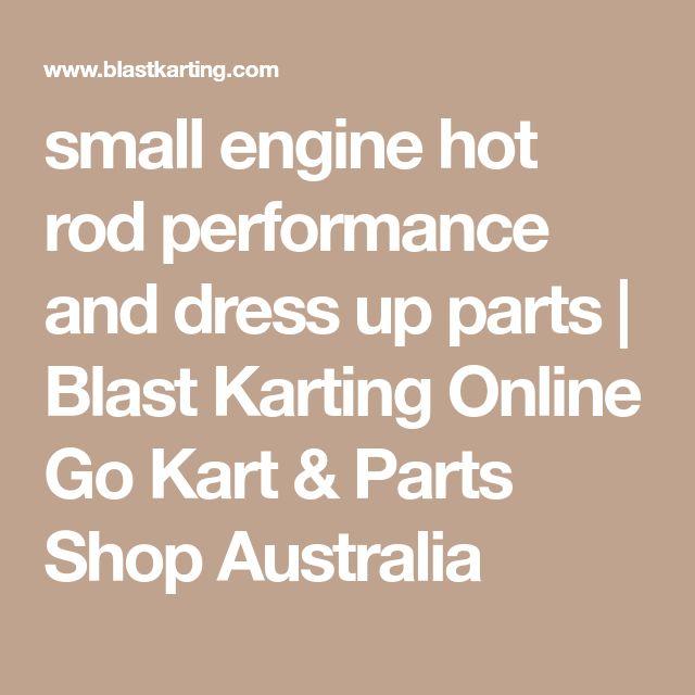 small engine hot rod performance and dress up parts | Blast Karting Online Go Kart & Parts Shop Australia