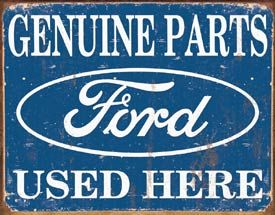 TIN SIGN Ford Parts Used Here