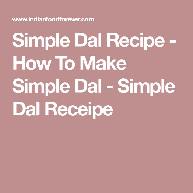 Simple Dal Recipe - How To Make Simple Dal - Simple Dal Receipe