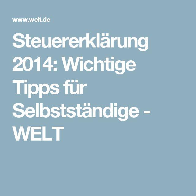 Steuererklärung 2014: Wichtige Tipps für Selbstständige - WELT