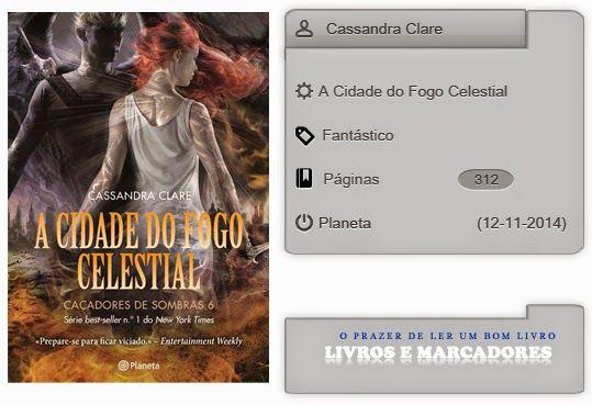 Livros e marcadores: A Cidade do Fogo Celestial de Cassandra Clare