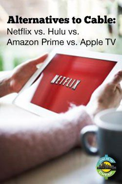 Alternatives to cable: comparing streaming services. Netflix vs. Hulu vs. Amazon Prime vs. Apple TV.