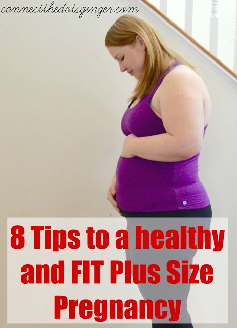 8 Tips To A Healthy and FIT Plus Size Pregnancy | Plus Size Pregnancy Tips | Fit Pregnancy. Follow these 8 tips and see more at: www.connectthedotsginger.com