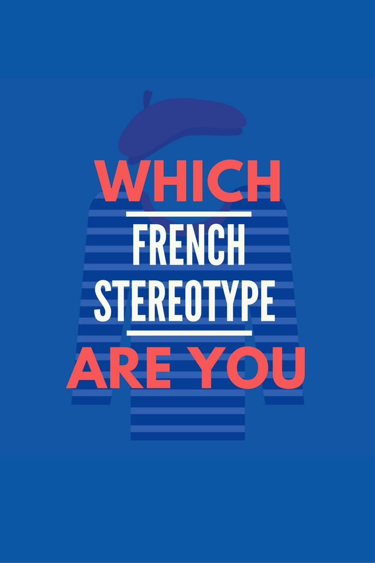 Are you the stereotypical French food snob, the passionate lover, the chic Parisian, or the brooding 'artiste'? Take this personality quiz to find out!