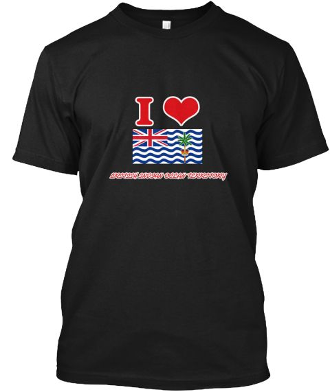 I Love British Indian Ocean Territory Black T-Shirt Front - This is the perfect gift for someone who loves British Indian Ocean Territory. Thank you for visiting my page (Related terms: I Heart British Indian Ocean Territory,British Indian Ocean Territory,Bristish Indian,British Indian #British Indian Ocean Territory, #British Indian Ocean Territoryshirts...)