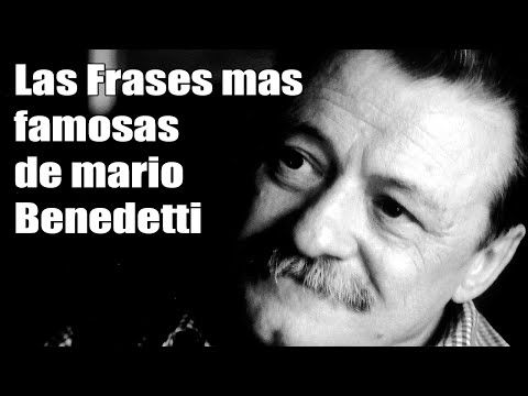Frases mas famosas de mario benedetti - Frases para mujeres