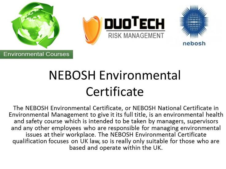 The NEBOSH Environmental Certificate provides the perfect ...