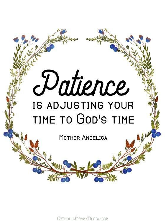 Free Patience Mother Angelica Catholic Quote Printable