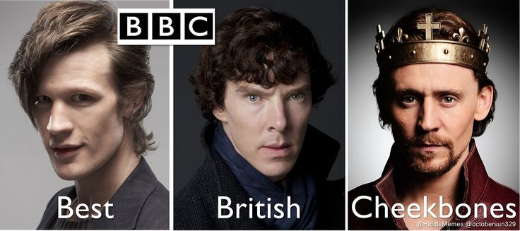 "So THAT'S what ""BBC"" stands for, OK then :) Matt Smith, Benedict Cumberbatch, and Tom Hiddleston are definitely the poster children. WhoLockVengers"