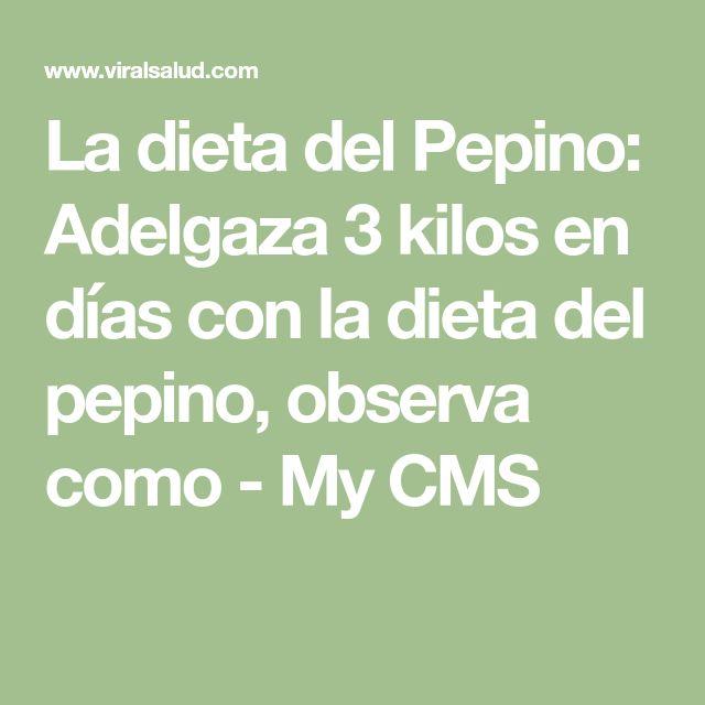 La dieta del Pepino: Adelgaza 3 kilos en días con la dieta del pepino, observa como - My CMS