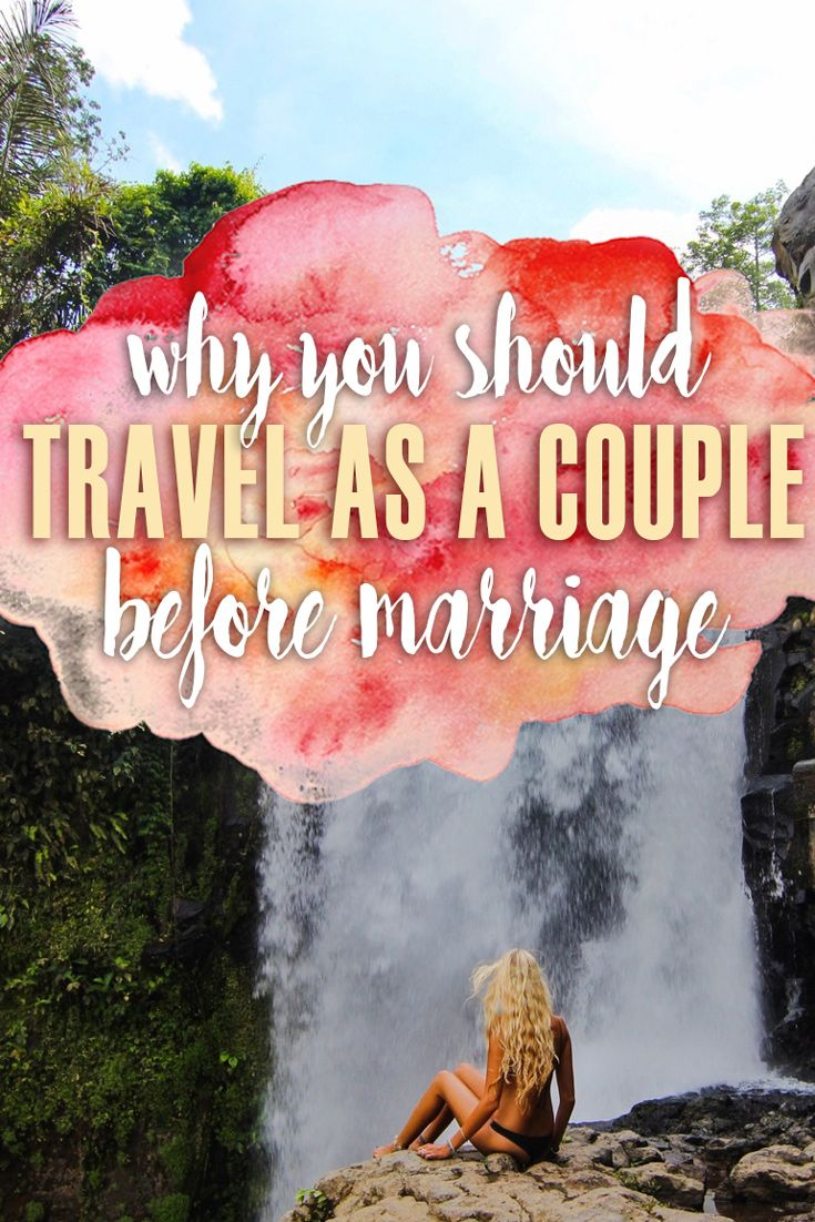 Marriage requires a TON of work, and with travel, we have had an opportunity to work out many of the issues we've had. We have had an opportunity to find where we best complement one another and how we can best work as a team. Through our travels we have come up with a number of reasons why we believe you should travel as a couple before marriage!