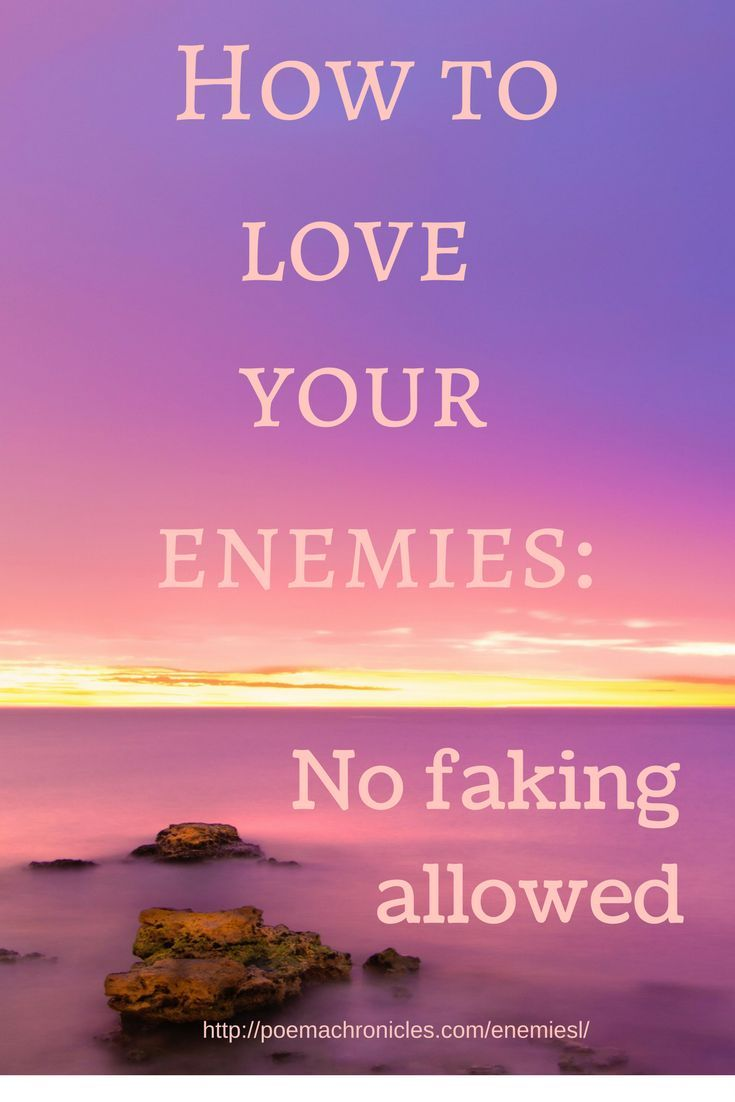 Loving your enemies is the biggest spiritual and emotional challenge you can face. Here's how to actually do it. #forgiveness #enemies #inspirational #christian #Jesus #loveyourenemy #truth #honesty #growth #spiritual #spiritualawakening #alive #anger #hurt #movingon #freedom #christianblogger #blogger #dontgiveup