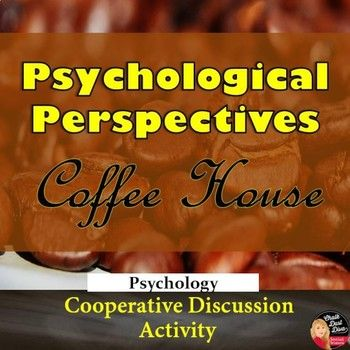 This is a great way for your Psychology students to really understand the contemporary psychological perspectives. Students will pretend they are sitting in a coffee house with a group of psychologists. Each student will take on the roll of a psychologist and share their