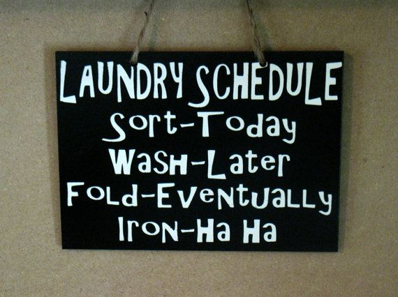 5 x 7 Wooden Painted Laundry Schedule Sign by MackleyWoodenGifts
