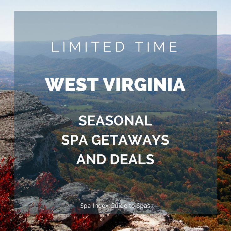 Search our West Virginia Spa Directory for day spas, spa packages, deals, coupons, hotel offers, vacations and wellness getaways