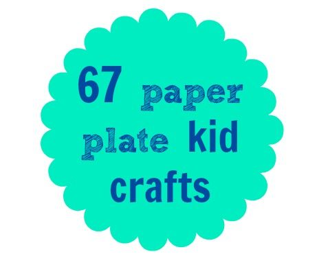 67 paper plate crafts kids can make at home (via C.R.A.F.T.)