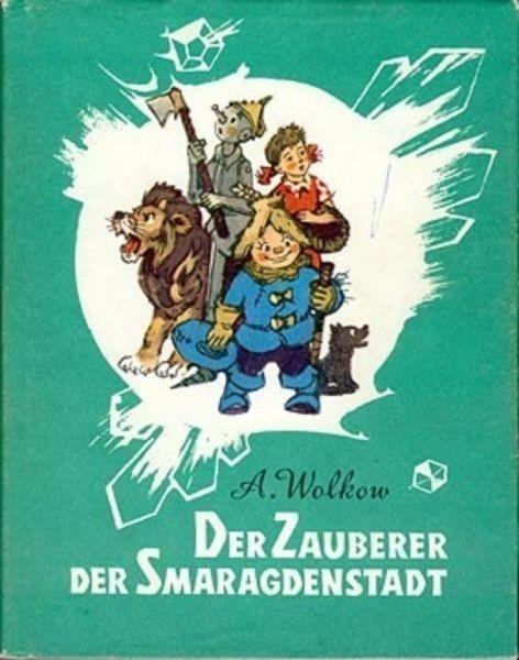 Der Zauberer der Smaragdenstadt | 31 Kinderbücher, die Du nur kennst, wenn Du aus dem Osten kommst