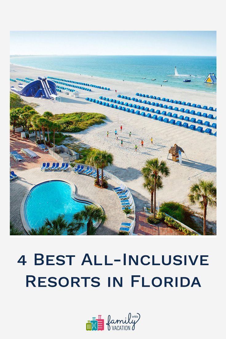 Yes They Exist Many Resorts In Florida Offer All Inclusive Packages While Others Are In 2021 Florida Resorts All Inclusive Beach Resorts Best All Inclusive Resorts