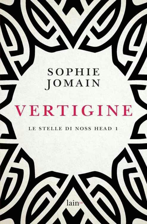 18. Vertigine di Sophie Jomain (Le stelle di Noss Head 1)