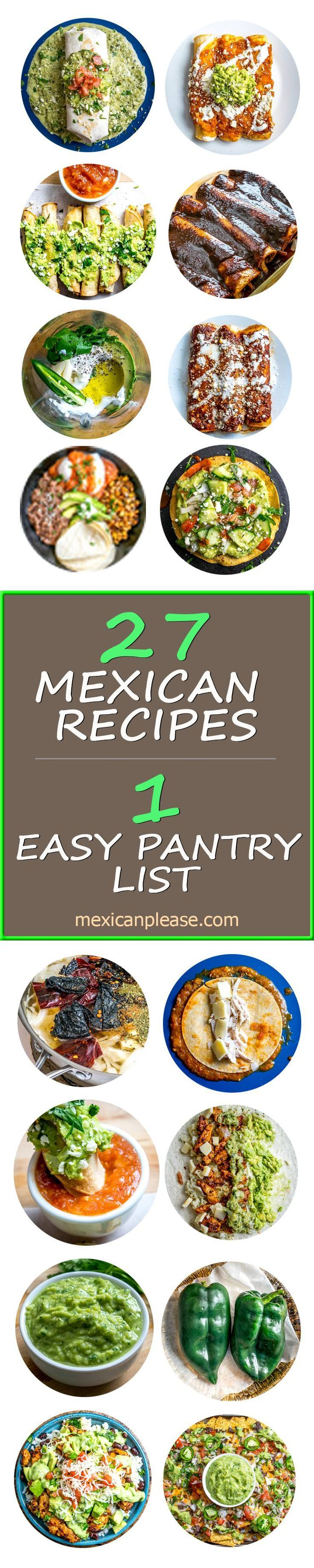 27 authentic Mexican food recipes all from a simple pantry list. This free Mexican Cooking Survival Guide is the quickest and easiest way to get your home kitchen pumping out the best Mexican food in town.  Enchiladas, tacos, burritos, salsas, taquitos, egg dishes, nachos, and more!!  http://mexicanplease.com